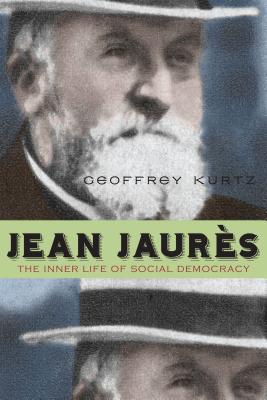 Jean Jaures By Kurtz, Geoffrey