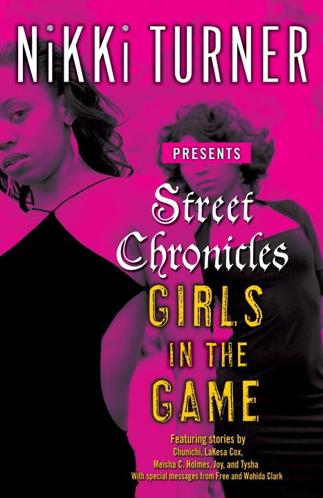 Girls in the Game By Turner, Nikki/ Chunichi/ Cox, Lakesa/ Holmes, Meisha C./ Joy/ Tysha
