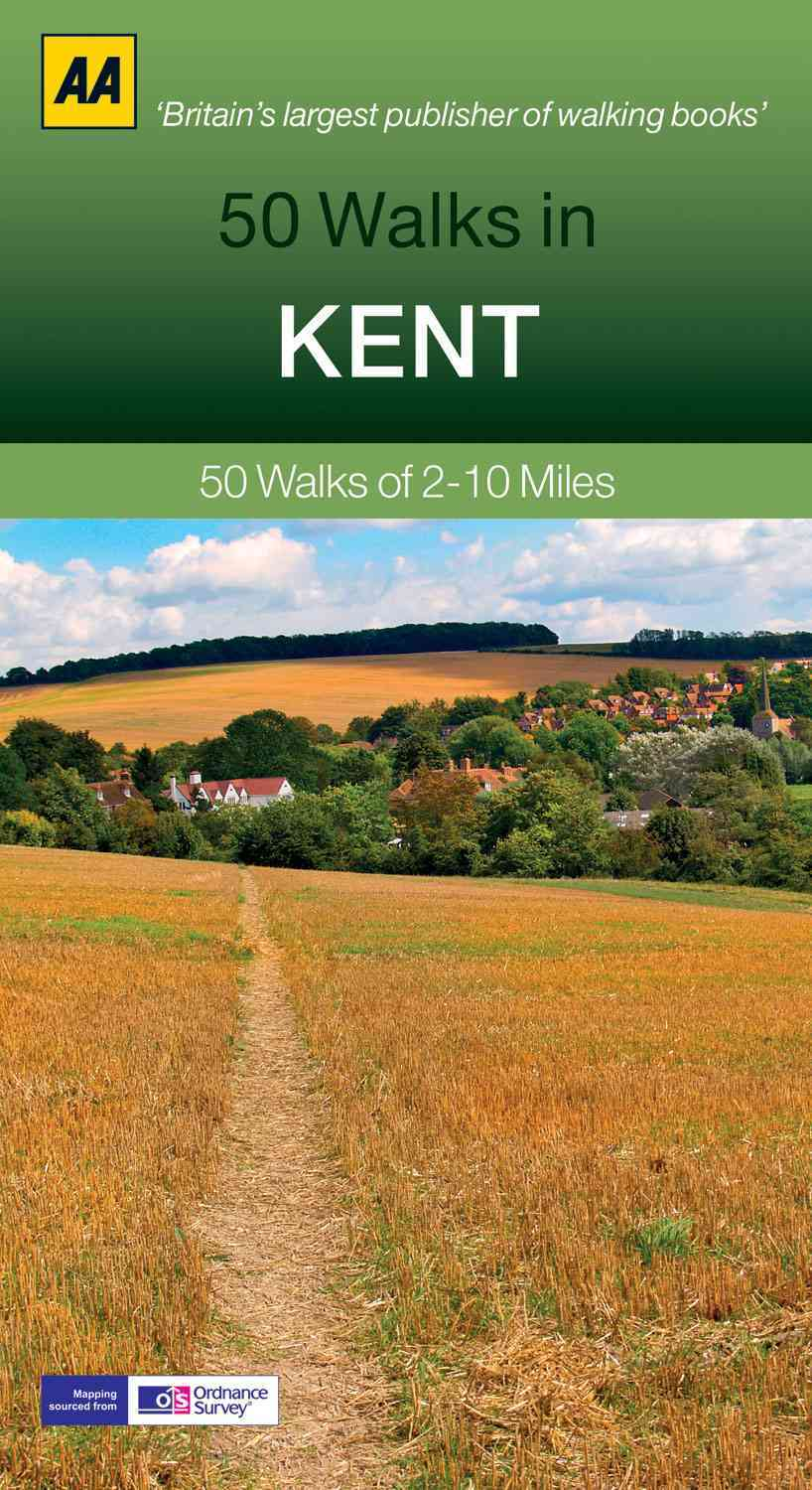 50 Walks in Kent By Automobile Association (Great Britain)